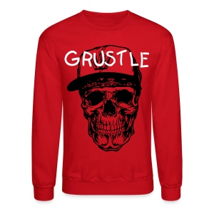 GRUSTLE OR DIE - Crewneck Sweatshirt