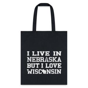 Live Nebraska Love Wisconsin