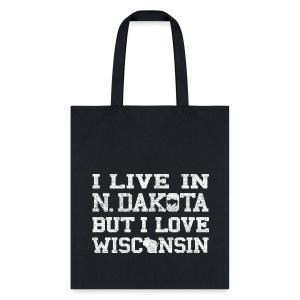Live North Dakota Love Wisconsin