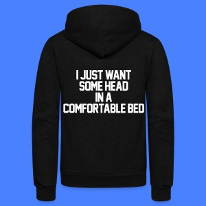 I Just Want Some Head In A Comfortable Bed Zip Hoodies & Jackets - Unisex Fleece Zip Hoodie by American Apparel