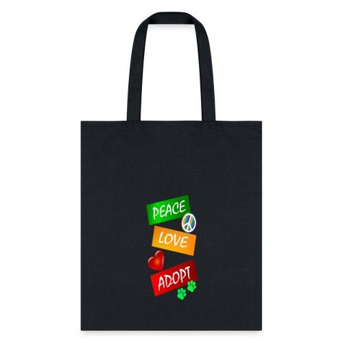 PEACE LOVE ADOPT - Tote Bag