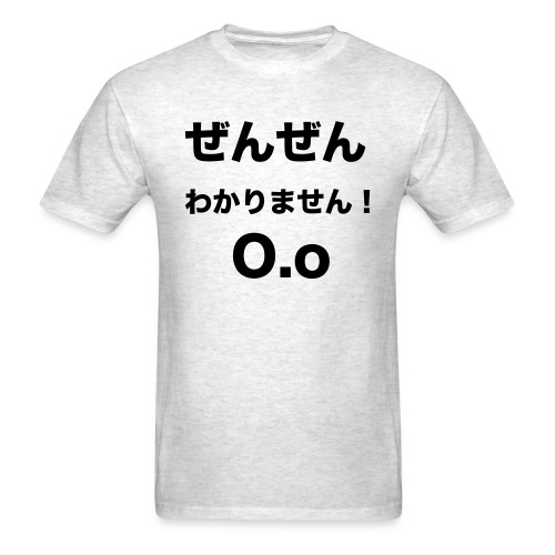 ZEN ZEN WAKARIMASEN! - Dark font for light t-shirts - Men's T-Shirt