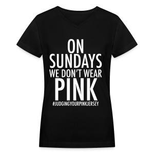 On Sundays We Don't Wear Pink - Women's V-Neck T-Shirt