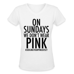 On Sundays We Don't Wear Pink - Women's V-Neck T-Shirt