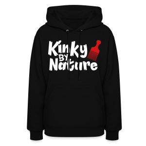 Kinky by Nature - Women's Hoodie