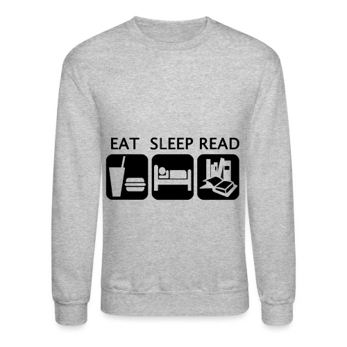 Eat Sleep Read - Crewneck Sweatshirt