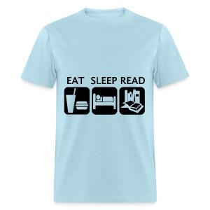 Eat Sleep Read - Men's T-Shirt