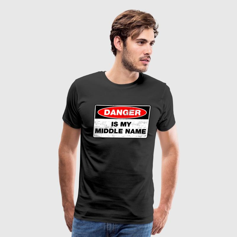 Danger is my middle name T-Shirts - Men's Premium T-Shirt