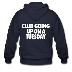 Club Going Up On A Tuesday Zip Hoodies & Jackets - Men's Zip Hoodie