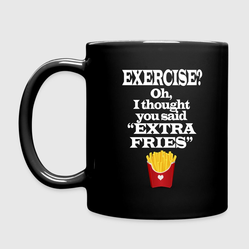 Exercise Extra Fries Funny Gym Anti-Workout Accessories - Full Color Mug