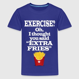 Exercise Extra Fries Funny Gym Anti-Workout Kids' Shirts - Kids' Premium T-Shirt