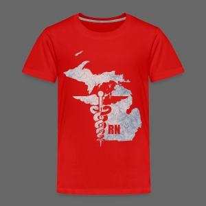 Michigan RN - Toddler Premium T-Shirt