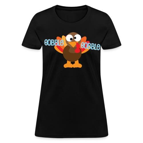 Cute Gobble Gobble Turkey - Women's T-Shirt