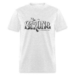 Be Strong - Men's T-Shirt