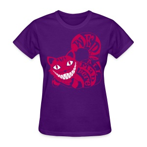 Cheshire Cat We're All Mad Here tee - Women's T-Shirt