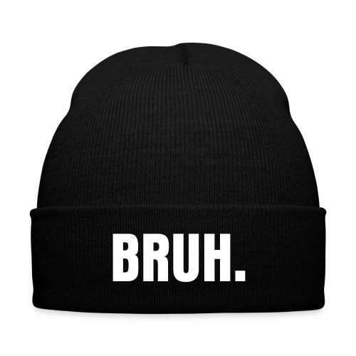 BRUH. HAT 2 - Knit Cap with Cuff Print