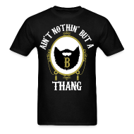 T-Shirts ~ Men's T-Shirt ~ B Thang