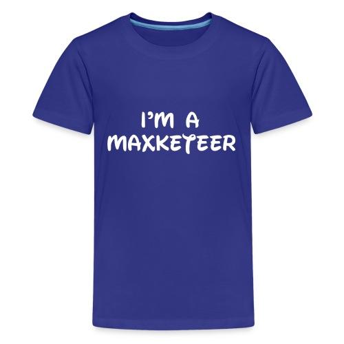Kids I'm a Maxketeer Shirt White Font - Kids' Premium T-Shirt