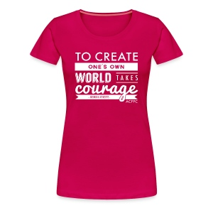 Courage - Women's Premium T-Shirt