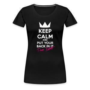 KEEP CALM LADY - Women's Premium T-Shirt