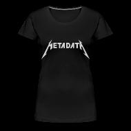 Women's T-Shirts ~ Women's Premium T-Shirt ~ Ladies Metadata Shirt
