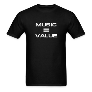 Music = Value - Men's T-Shirt