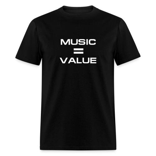 Music = Value - Men's T-Shirt