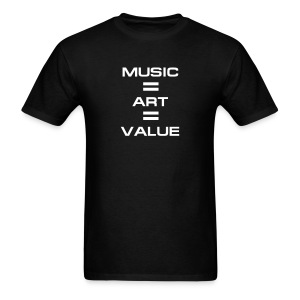 Music = Art = Value - Men's T-Shirt