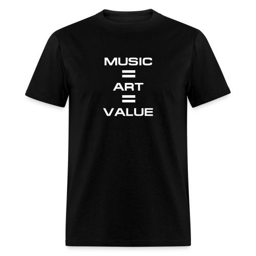 Music = Art = Value - Men's T-Shirt