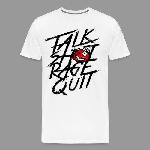 Premium Men's Talk Sh*t Rage Quit Shirt - Men's Premium T-Shirt