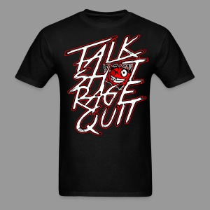 Men's Talk Sh*t Rage Quit Shirt - Men's T-Shirt