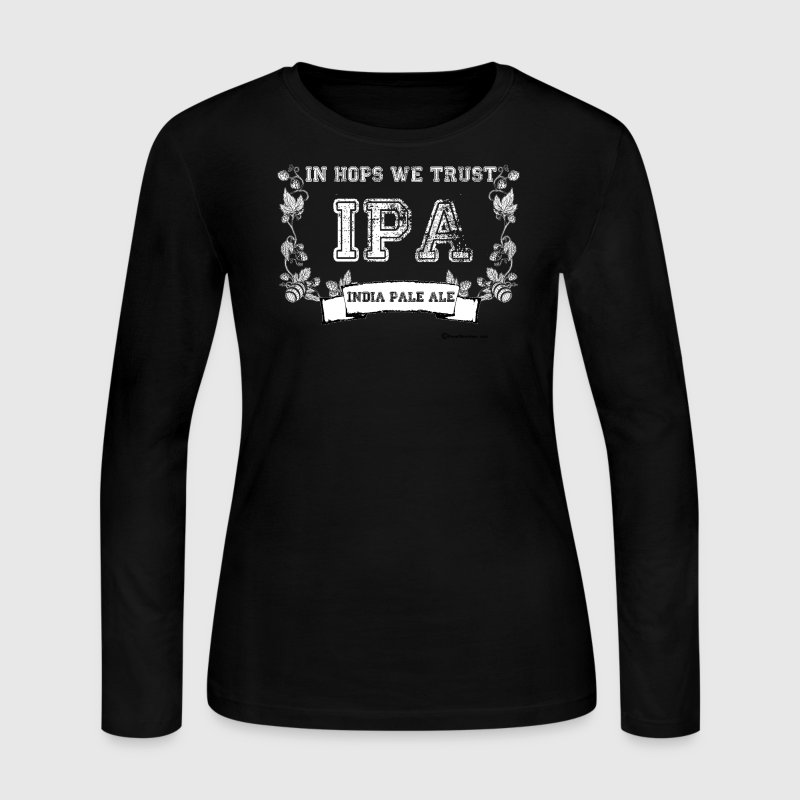 In Hops We Trust Women's Long Sleeve T-Shirt - Women's Long Sleeve Jersey T-Shirt