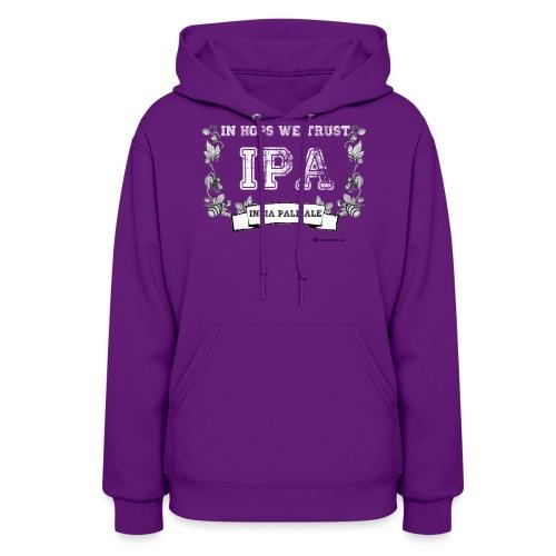 In Hops We Trust Women's Hooded Sweatshirt - Women's Hoodie