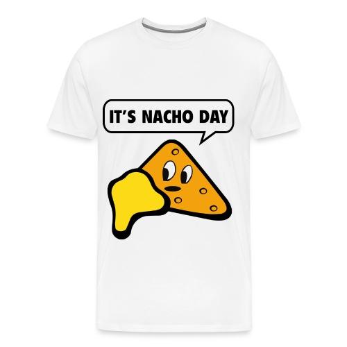 It's Nacho Day T-shirt Men's - Men's Premium T-Shirt