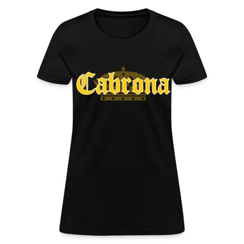 Cabrona T-Shirt - Women's T-Shirt