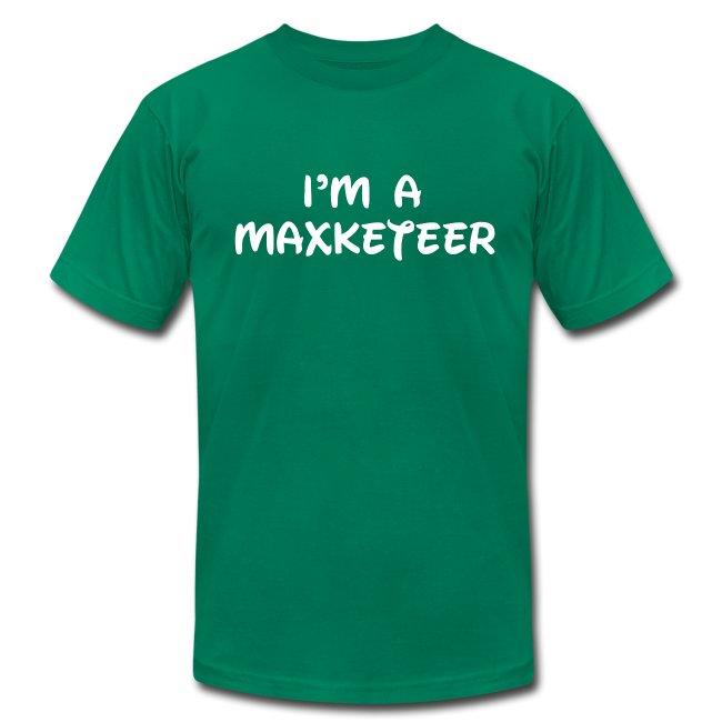 Men's I'm a Maxketeer American Apparel T-shirt White Font
