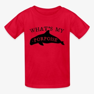 What's My Porpoise - Kids' T-Shirt