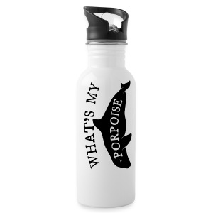 What's My Porpoise - Water Bottle
