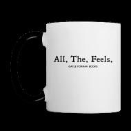 Mugs & Drinkware ~ Contrast Coffee Mug ~ All The Feels Mug