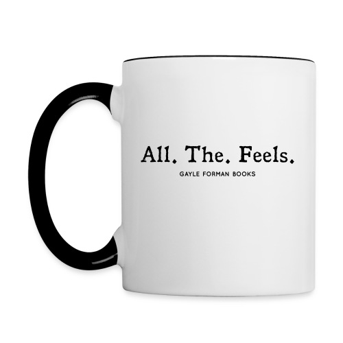 All The Feels Mug - Contrast Coffee Mug