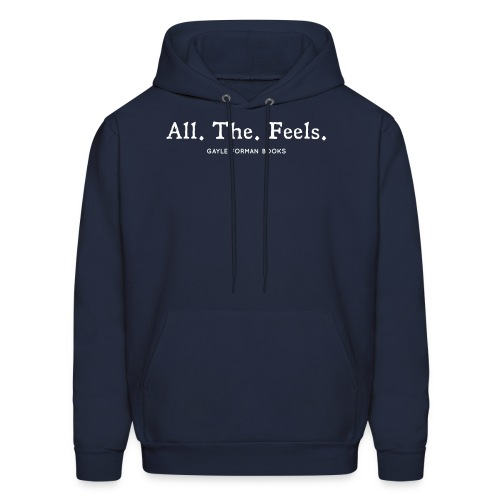 All The Feels Men's Hoodie - Men's Hoodie