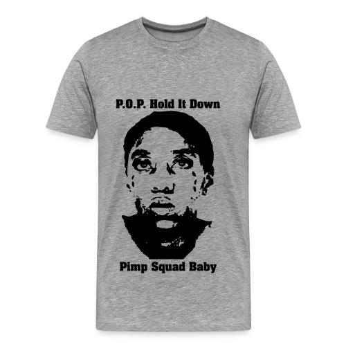 POP HOLD IT DOWN - Men's Premium T-Shirt