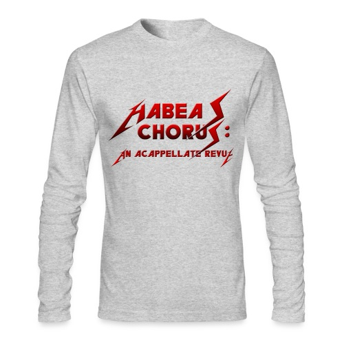 Habeas Chorus Men's Long-Sleeved Shirt - Men's Long Sleeve T-Shirt by Next Level