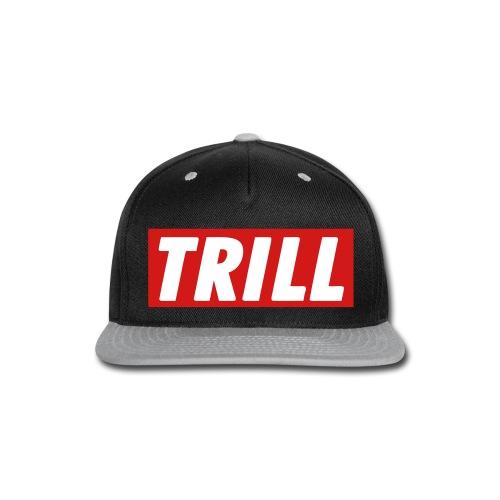 Trill Snapback - Snap-back Baseball Cap