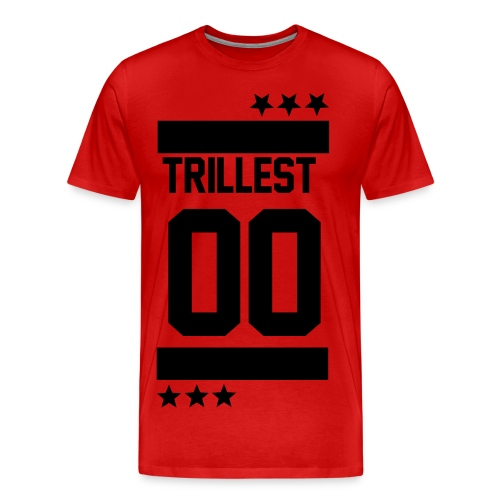 Trillest - Men's Premium T-Shirt