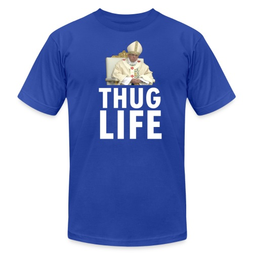Thug Life: The Pope - Mens - Men's  Jersey T-Shirt