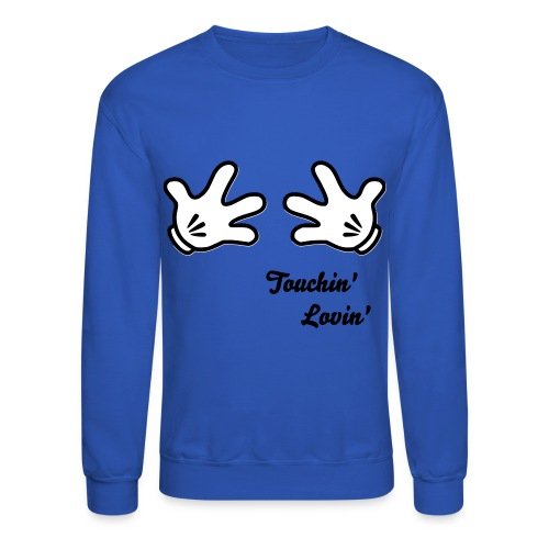 Touchin' Lovin' Blue - Crewneck Sweatshirt