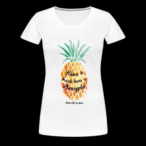 #BWDP Pineapple F - T-shirt premium pour femmes
