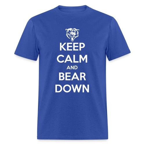 Keep Calm and Bear Down  - Men's T-Shirt