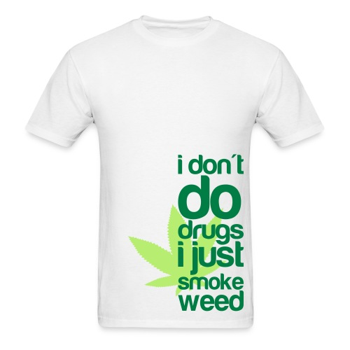 I don't do Drugs - Men's T-Shirt